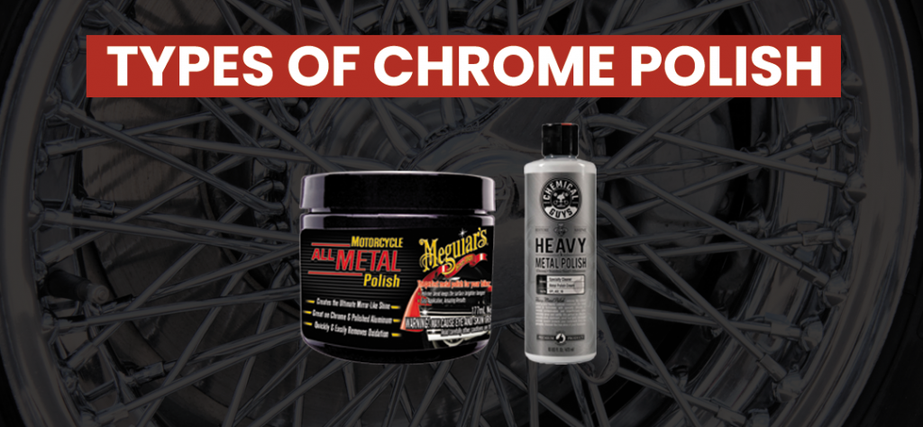 types of chrome polish